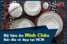 Bộ bàn ăn Minh Châu - tìm mua bát đĩa gốm sứ rẻ đẹp tại HCM