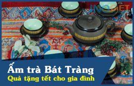 Ấm trà Bát Tràng quà tặng tết cho gia đình