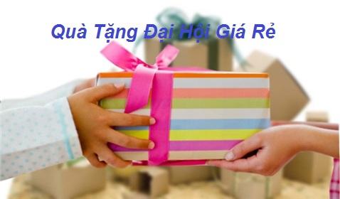Chọn quà tặng đại hội giá rẻ