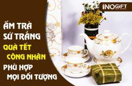 bộ ấm trà sứ trắng quà tết