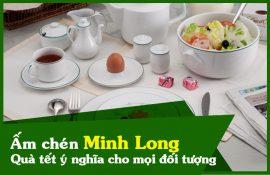 Ấm chén Minh Long - món quà tặng ý nghĩa cho mọi đối tượng