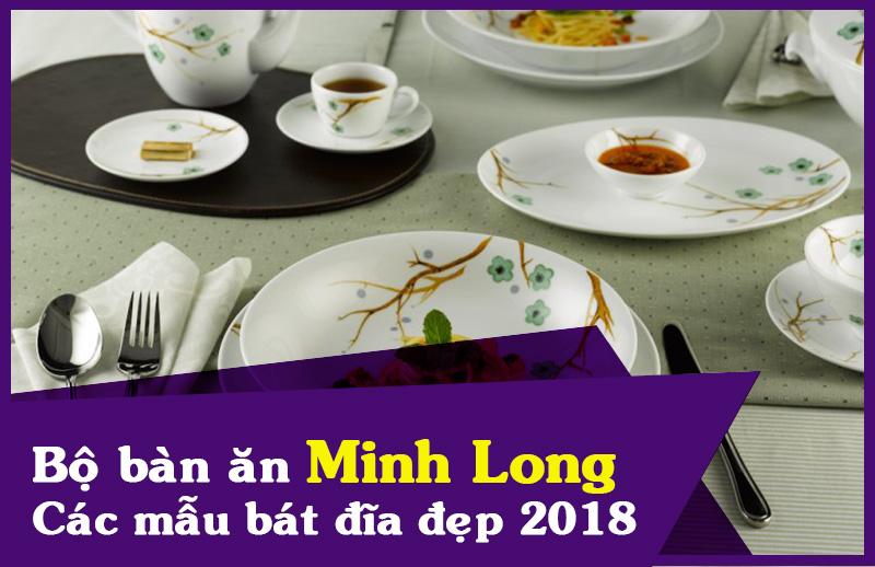 Bộ bàn ăn Minh Long - các mẫu bát đĩa sứ minh long đẹp
