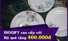 Gốm sứ cao cấp - Bộ quà tặng khách hàng 400.000đ