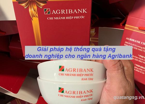 Giải pháp hệ thống quà tặng doanh nghiệp cho ngân hàng Agribank