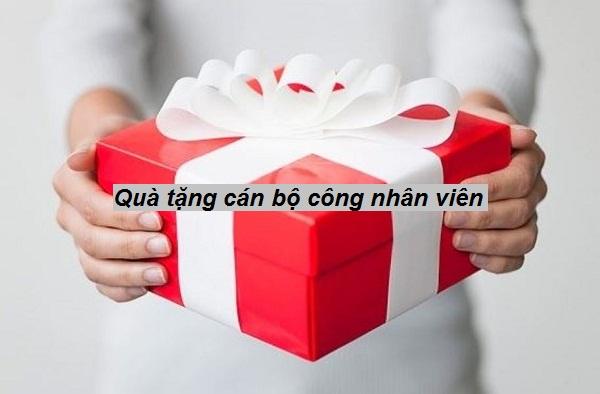 Cơ sở sản xuất quà tặng cán bộ công nhân viên giá rẻ