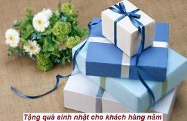 Tư vấn tặng quà sinh nhật cho khách hàng năm